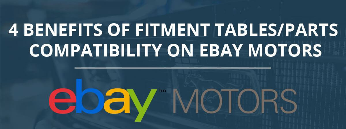 4 Benefits of Fitment Tables/Parts Compatibility on eBay Motors