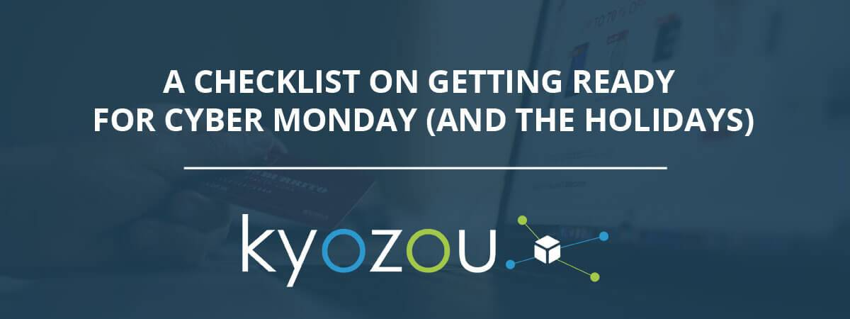 311688dc6f8 Checklist for Getting Ready for Cyber Monday
