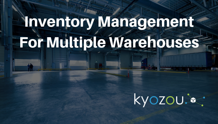 inventory management for multiple warehouses